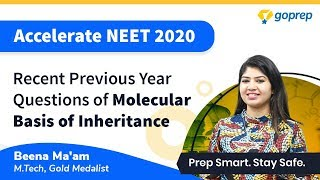 NEET 2020 Special | Molecular Basis of Inheritance | Previous Year Questions | Botany|Beena Ma'am