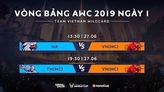 [27.06.2019] Trực Tiếp: VIỆT NAM WILDCARD vs BẮC MỸ | Bảng A - AWC 2019