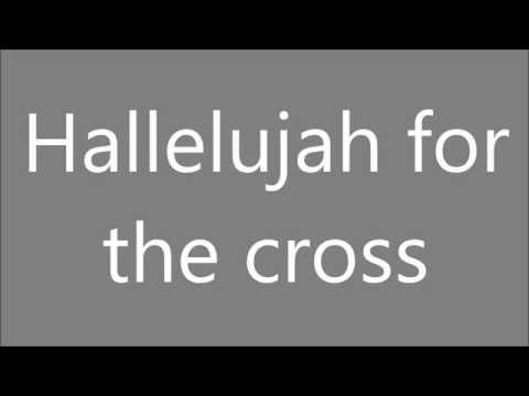 Hallelujah For The Cross | Newsboys | Lyrics