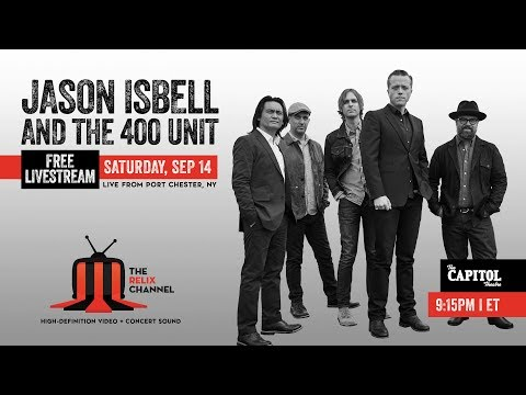 Download  Jason Isbell and The 400 Unit Performs Live at The Capitol Theatre| 9/14/19 | Relix Gratis, download lagu terbaru