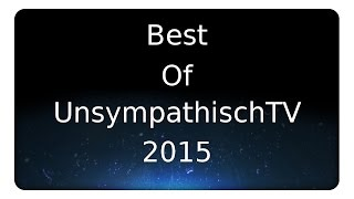 BEST OF UNSYMPATHISCHTV 2015