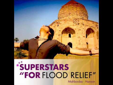 Haroon - Mahbooba - Superstars for Flood Relief