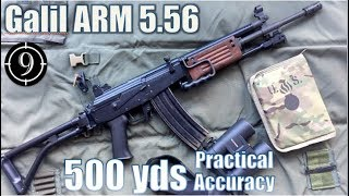 Galil ARM to 500yds: Practical Accuracy