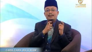 Pentas Dakwah Khas TV AlHijrah: Carik-Carik Bulu Ayam (10/3/2015)