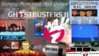 Ghostbusters II - NES - Jikyuu Gamer Shoutout - Gaming Memories And Review