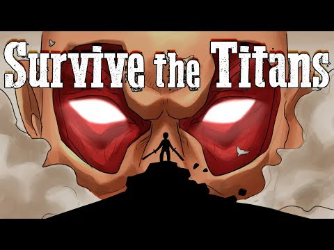 By the way, Can You Survive Attack on Titan?