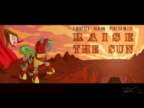 Raise The Sun (Original by Forest Rain)