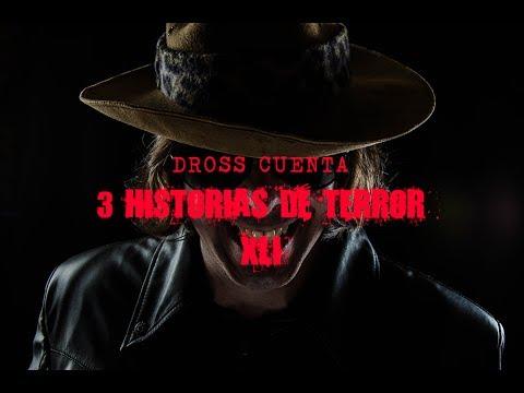 Dross cuenta 3 historias de terror