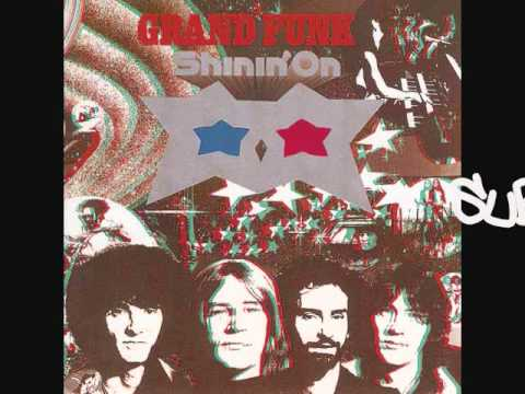 Grand Funk Railroad - Gettin