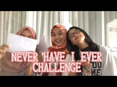NEVER HAVE I EVER CHALLENGE [INDONESIA]