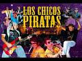 Los Chicos Piratas de El Ginebron (MI)