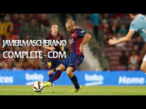 Javier Mascherano - Complete CDM ||HD||