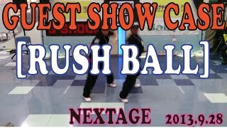 ~NEXTAGE~ [Rush Ball]