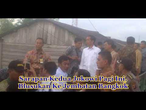 Jokowi Blusukan Ke Jembatan Bangkok