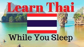 Learn Thai While You Sleep 😀 130 Basic Thai Words and Phrases 👍 English/Thai
