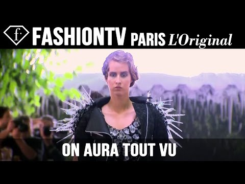 On Aura Tout Vu Haute Couture Fall/Winter 2014-15 | Paris Couture Fashion Week | FashionTV