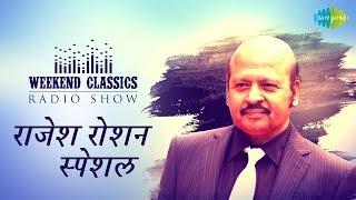 download lagu Weekend Classic Radio Show  Rajesh Roshan Special  gratis