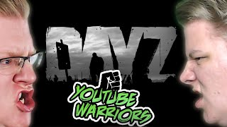 DAYZ IS BACK! YouTube Warriors #6
