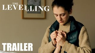 The Levelling - official UK trailer -  starring Ellie Kendrick