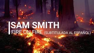 Sam Smith Fire On Fire Subtitulada Al Español