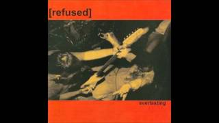 Watch Refused Everlasting video