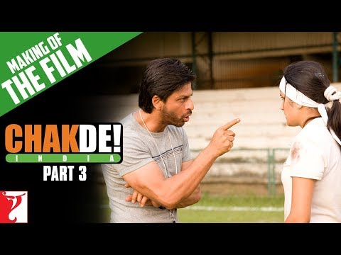 Making Of The Film - Part 3 - Chak De India video