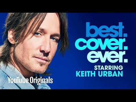 Keith Urban Best.Cover.Ever. - Episode 9