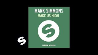 Mark Simmons - Get Us High (Main Mix)