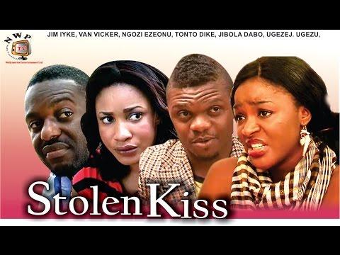 Stolen Kiss - Newest Nigerian Nollywood Movie