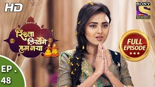 Rishta Likhenge Hum Naya - Ep 48 - Full Episode - 11th January, 2018