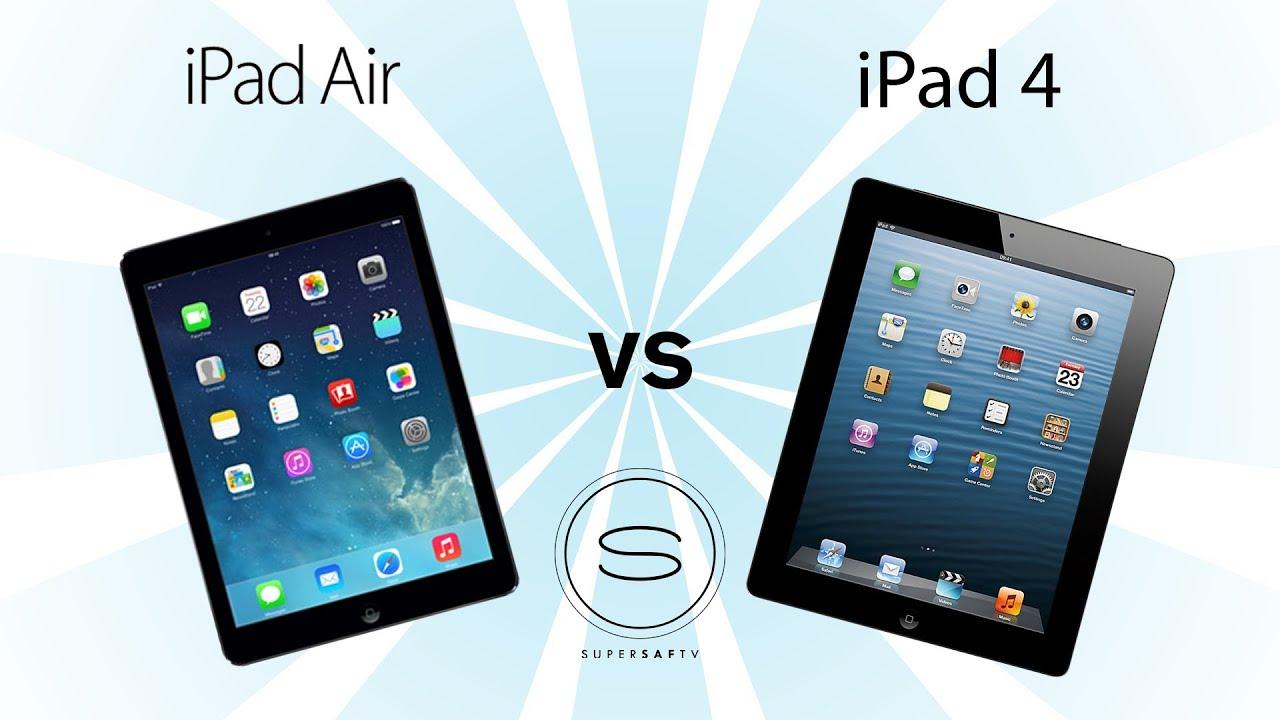 Ipad Compared to Ipad Air Ipad Air vs Ipad 4