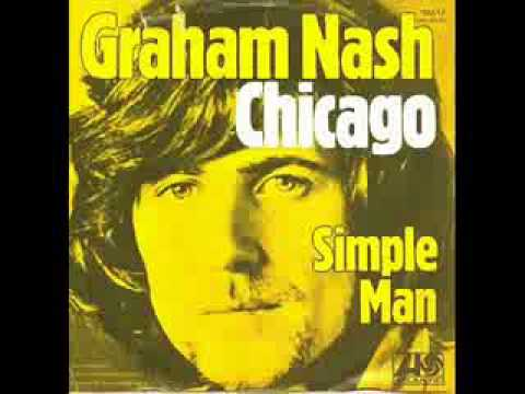 Graham Nash - Chicago we Can Change The World