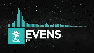 [Melodic Dubstep] - EvenS - Tell [Deleted NCS Release]