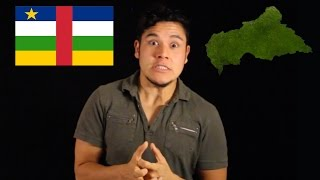 Geography Now! Central African Republic