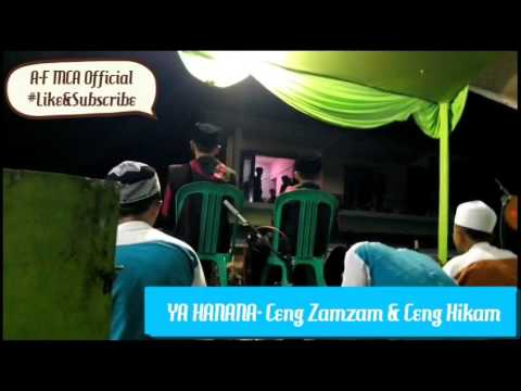 Ya hanana - sholawt bersama bareng Ceng Zamzam dan Ceng Hikam