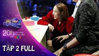 GIAI ĐIỆU CHUNG ĐÔI | TẬP 2 FULL HD | 21/01/18