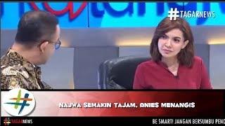 Najwa Semakin Tajam Anies Menangis