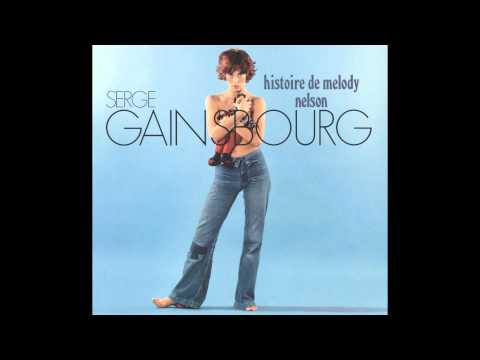 Serge Gainsbourg - Histoire de Melody Nelson/Les Sessions Melody Nelson (Full Album 1971/2011)