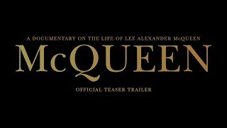 MCQUEEN | Official Teaser Trailer