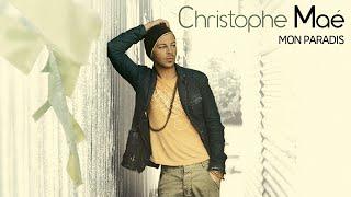 Christophe Maé C 39 Est Ma Terre Audio Officiel