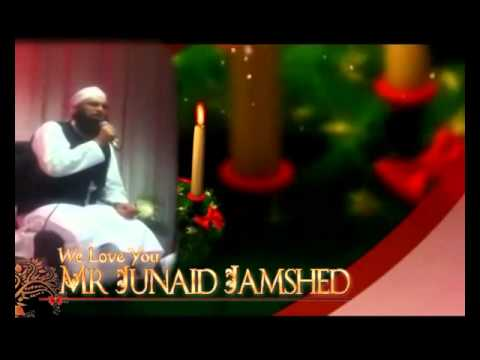 JUNAID JAMSHED NEW NAAT 2013 PASHTO AND URDU MIX BY NASEEHAT...