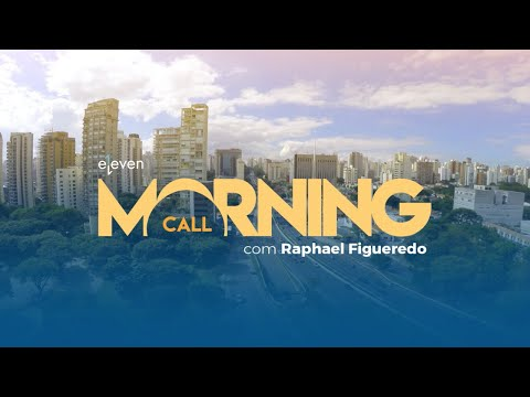 ✅ Morning Call AO VIVO 17/08/18 Eleven Financial