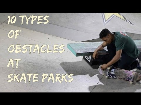 10 Types of Obstacles at Skate Parks