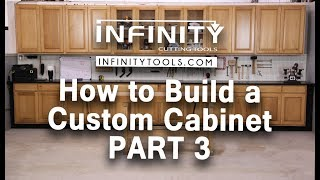 How to Build a Custom Cabinet - Part 3