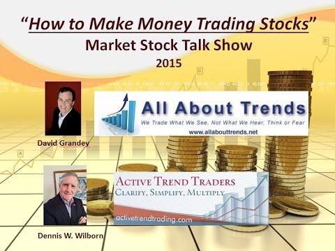How to Make Money Trading Stocks  Market Stock Talk 1 09 2015