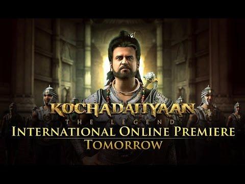 'Kochadaiiyaan - The Legend' INTERNATIONAL Online Premiere Tomorrow Only On ErosNow.com!