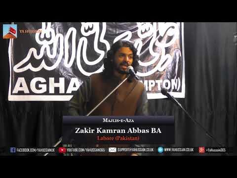 19th Rabi Al-Akhar | Zakir Kamran Abbas BA | 27 December 2018 |  Dua-e-Zehra | Northampton (UK)