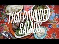 Thai Pounded Salads