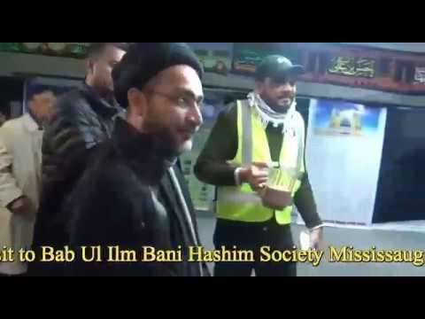 ٓAllama Syed Shahenshah Hussain Detailed Visit to Babul ilm Bani Hashim Society Mississauga