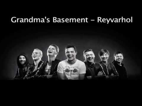 Grandmas Basement - Reyvarhol